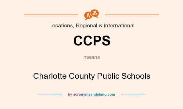 What does CCPS mean? It stands for Charlotte County Public Schools