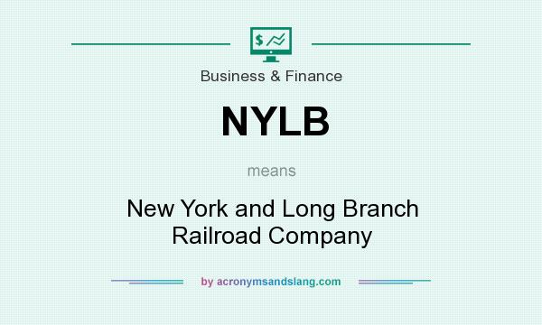 What does NYLB mean? It stands for New York and Long Branch Railroad Company