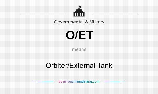 What does O/ET mean? It stands for Orbiter/External Tank