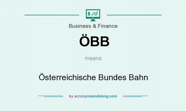 What does ÖBB mean? It stands for Österreichische Bundes Bahn