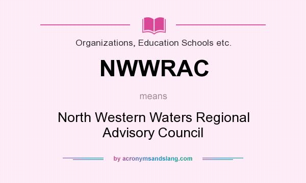 What does NWWRAC mean? It stands for North Western Waters Regional Advisory Council