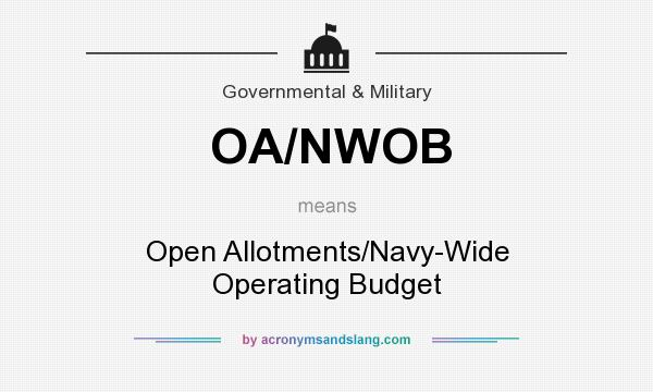What does OA/NWOB mean? It stands for Open Allotments/Navy-Wide Operating Budget