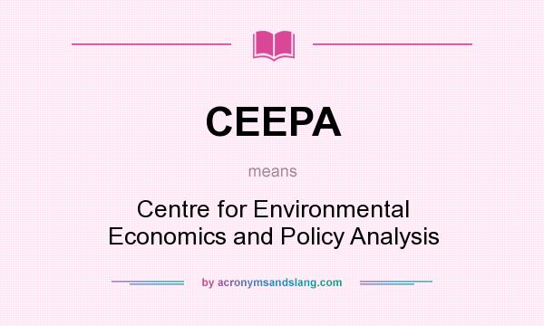 What does CEEPA mean? It stands for Centre for Environmental Economics and Policy Analysis