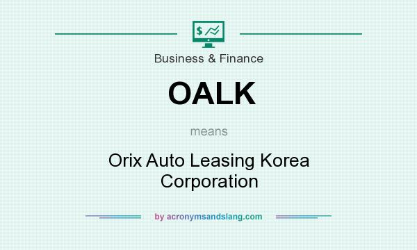 What does OALK mean? It stands for Orix Auto Leasing Korea Corporation