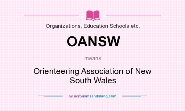 What does OANSW mean? It stands for Orienteering Association of New South Wales