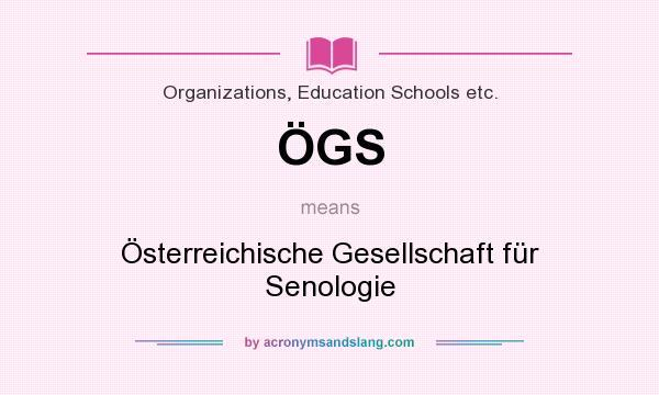 What does ÖGS mean? It stands for Österreichische Gesellschaft für Senologie