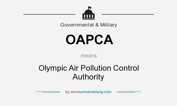 What does OAPCA mean? It stands for Olympic Air Pollution Control Authority