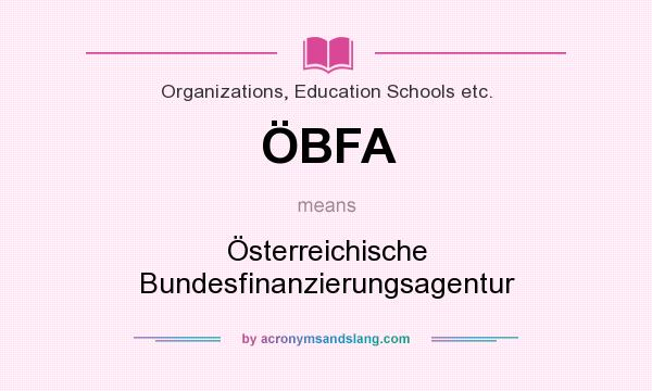 What does ÖBFA mean? It stands for Österreichische Bundesfinanzierungsagentur