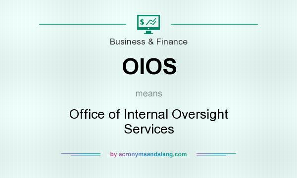 What does OIOS mean? It stands for Office of Internal Oversight Services