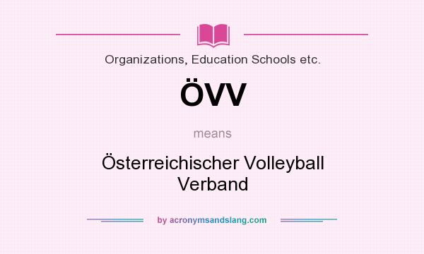 What does ÖVV mean? It stands for Österreichischer Volleyball Verband