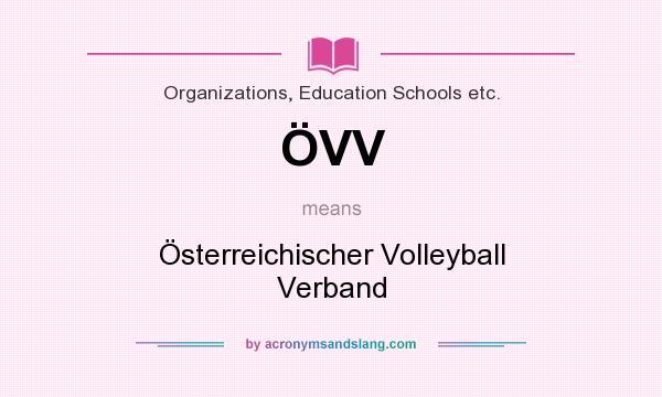 What does ÖVV mean? It stands for Österreichischer Volleyball Verband