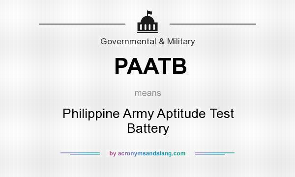 What does PAATB mean? It stands for Philippine Army Aptitude Test Battery