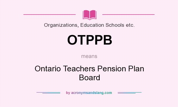 board ontario paper pension plan teacher term