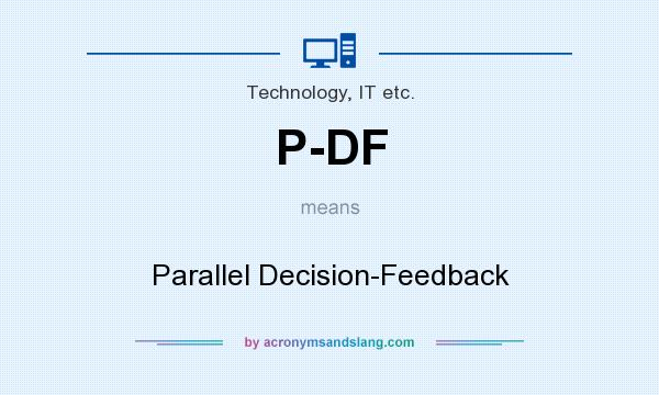 What does P-DF mean? It stands for Parallel Decision-Feedback
