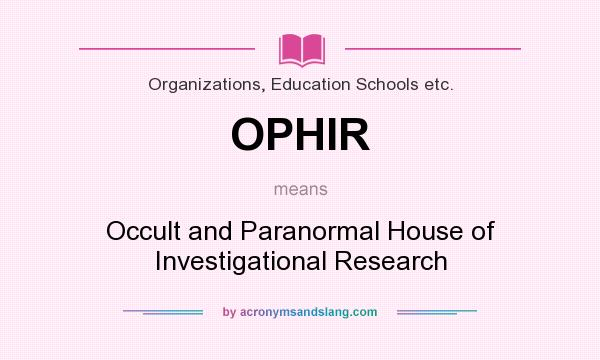 What does OPHIR mean? - Definition of OPHIR - OPHIR stands