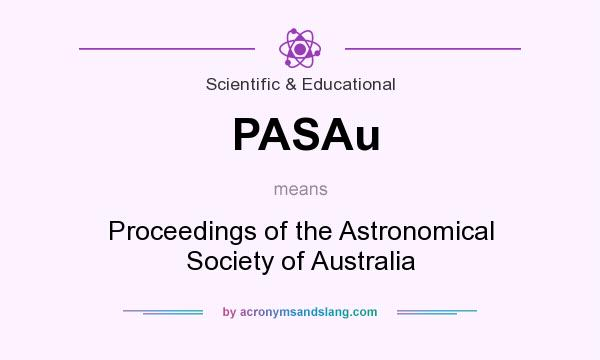 What does PASAu mean? It stands for Proceedings of the Astronomical Society of Australia
