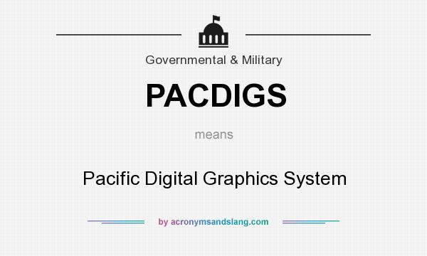 What Does Pacdigs Mean Definition Of Pacdigs Pacdigs Stands For
