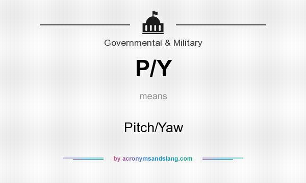 What does P/Y mean? It stands for Pitch/Yaw