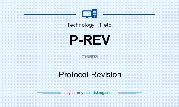 What does P-REV mean? It stands for Protocol-Revision