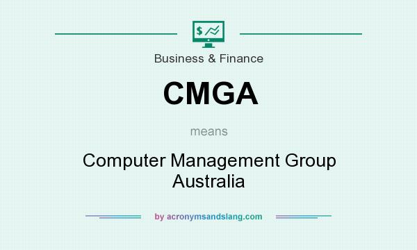 What does CMGA mean? It stands for Computer Management Group Australia