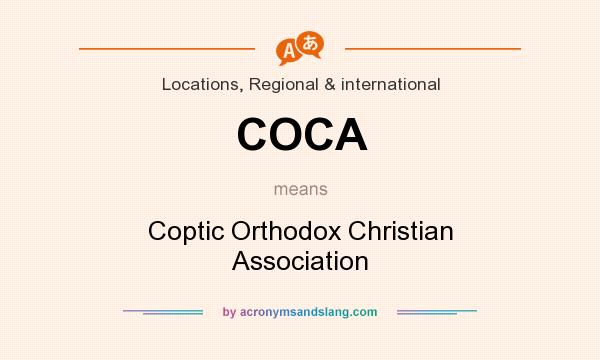 What does COCA mean? It stands for Coptic Orthodox Christian Association