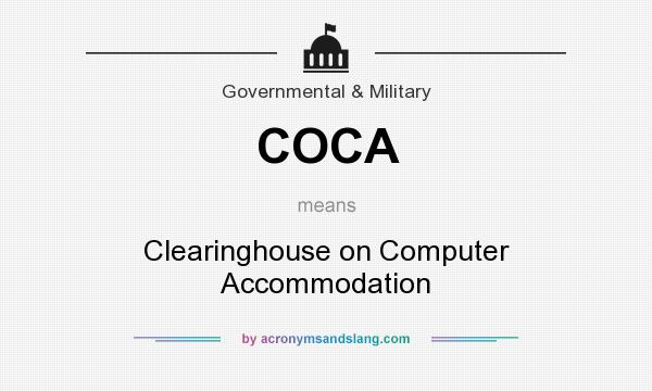 What does COCA mean? It stands for Clearinghouse on Computer Accommodation