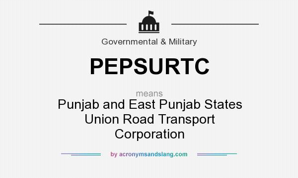 What does PEPSURTC mean? It stands for Punjab and East Punjab States Union Road Transport Corporation