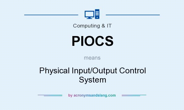 PIOCS - Physical Input/Output Control System in Governmental ...