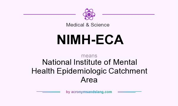 What does NIMH-ECA mean? It stands for National Institute of Mental Health Epidemiologic Catchment Area