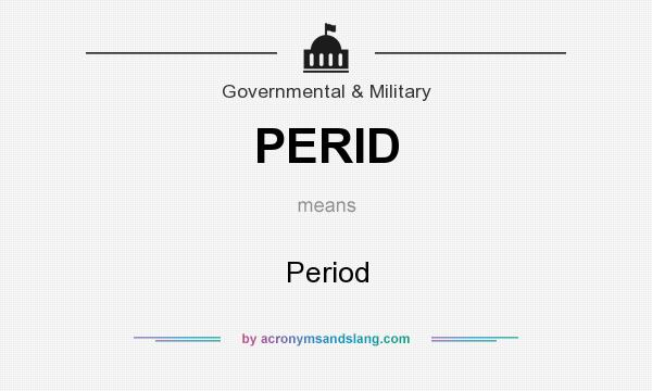 What does PERID mean? It stands for Period