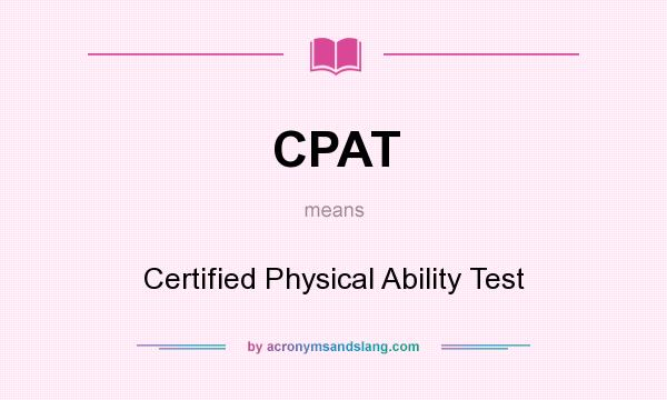 CPAT - Certified Physical Ability Test in Undefined by ...