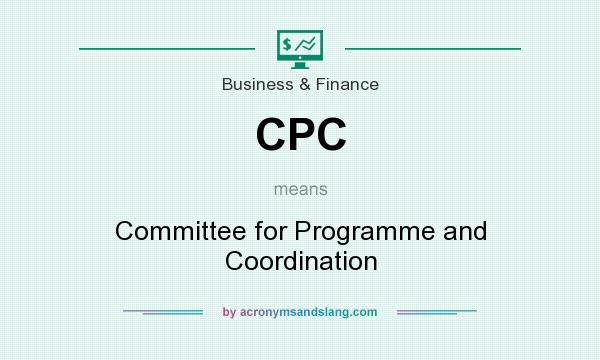 What does CPC mean? It stands for Committee for Programme and Coordination