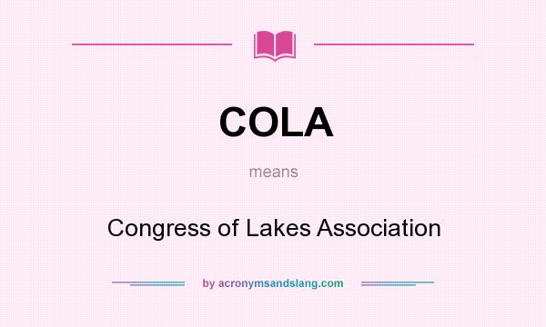 What does COLA mean? It stands for Congress of Lakes Association