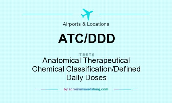 What does ATC/DDD mean? - Definition of ATC/DDD - ATC/DDD stands for