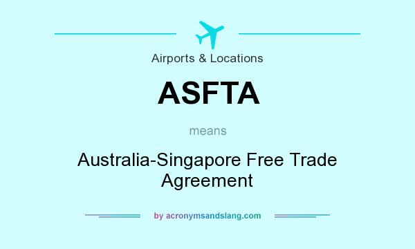 Asfta australia singapore free trade agreement in airports asfta australia singapore free trade agreement in airports locations by acronymsandslang platinumwayz