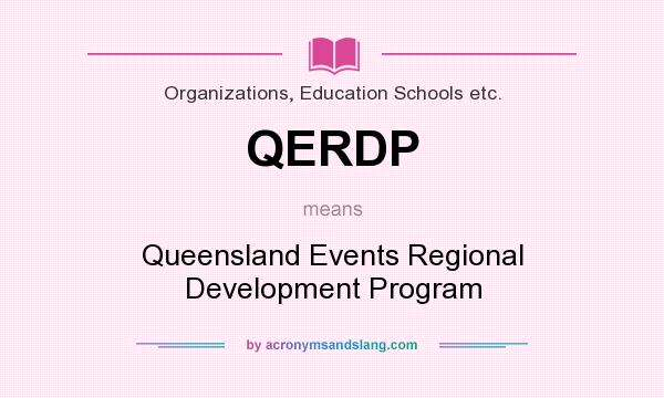 What does QERDP mean? It stands for Queensland Events Regional Development Program