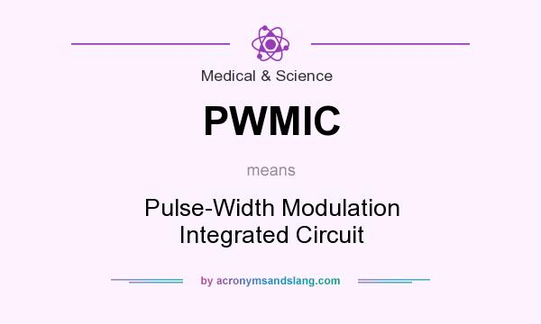 What does PWMIC mean? It stands for Pulse-Width Modulation Integrated Circuit