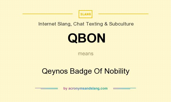 What does QBON mean? It stands for Qeynos Badge Of Nobility