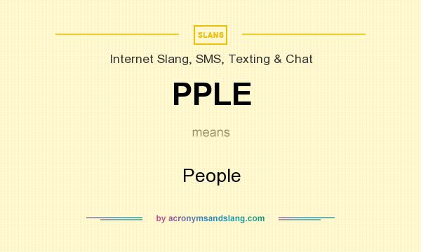 What does PPLE mean? It stands for People