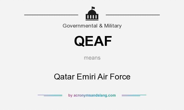 What does QEAF mean? It stands for Qatar Emiri Air Force
