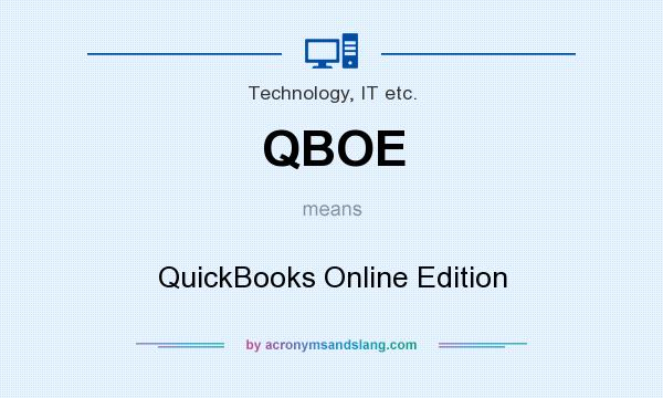 What does QBOE mean? It stands for QuickBooks Online Edition
