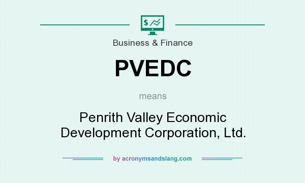 What does PVEDC mean? It stands for Penrith Valley Economic Development Corporation, Ltd.