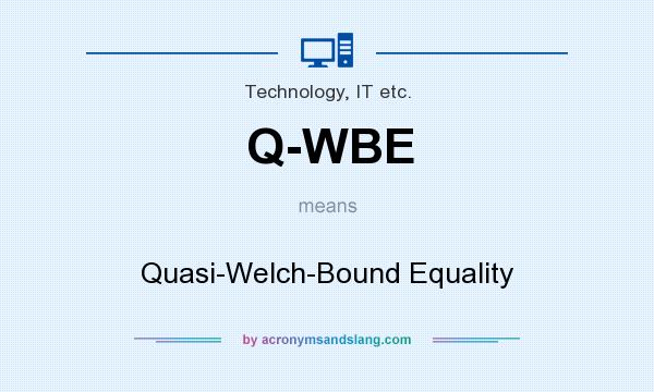 What does Q-WBE mean? It stands for Quasi-Welch-Bound Equality