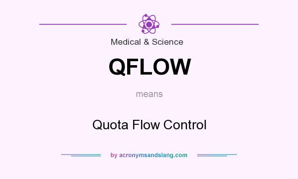 What does QFLOW mean? It stands for Quota Flow Control