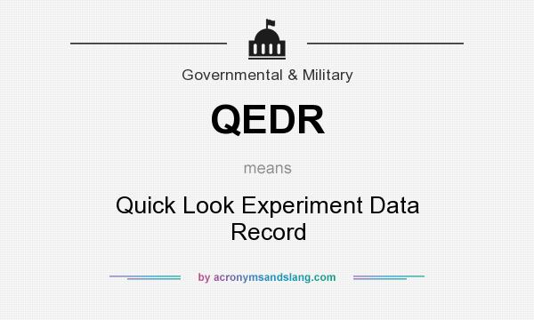 What does QEDR mean? It stands for Quick Look Experiment Data Record