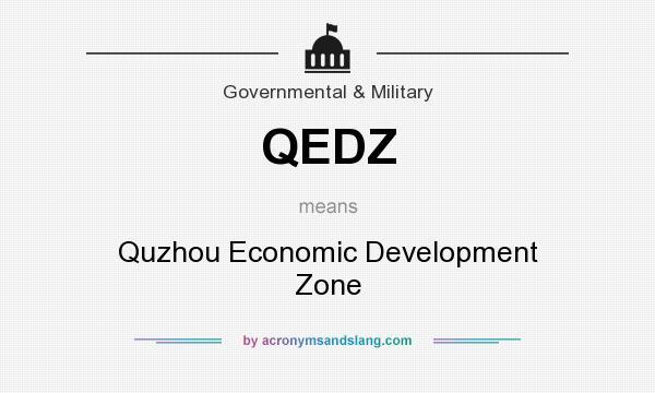 What does QEDZ mean? It stands for Quzhou Economic Development Zone