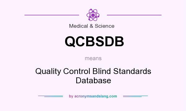 What does QCBSDB mean? It stands for Quality Control Blind Standards Database