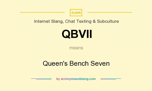 What does QBVII mean? It stands for Queen`s Bench Seven