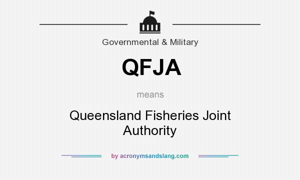 What does QFJA mean? It stands for Queensland Fisheries Joint Authority