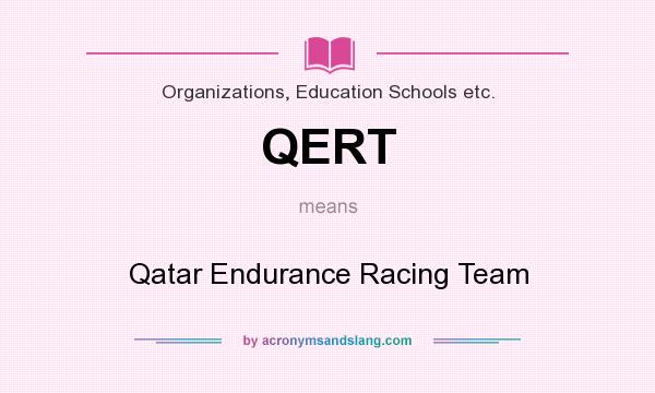 What does QERT mean? It stands for Qatar Endurance Racing Team